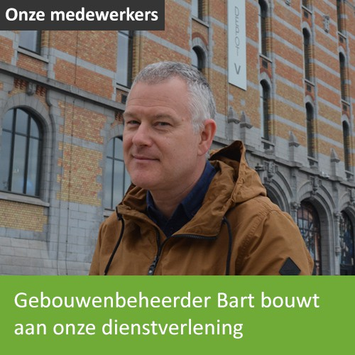 Knop. Lees het interview met gebouwenbeheerder Bart.