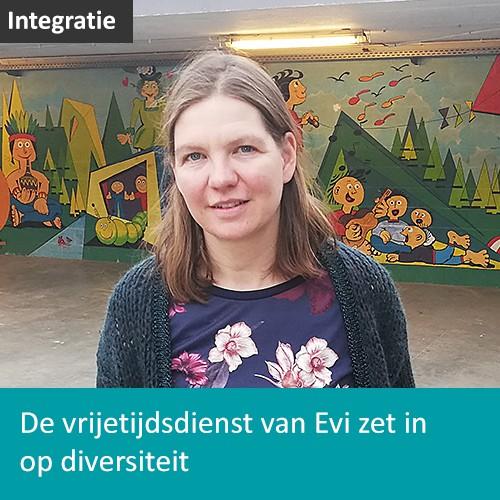 Knop. Lees hoe de vrijetijdsdienst van Evi inzet op diversiteit.